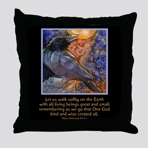 """""""Let Us Walk softly..""""Throw Pillow"""