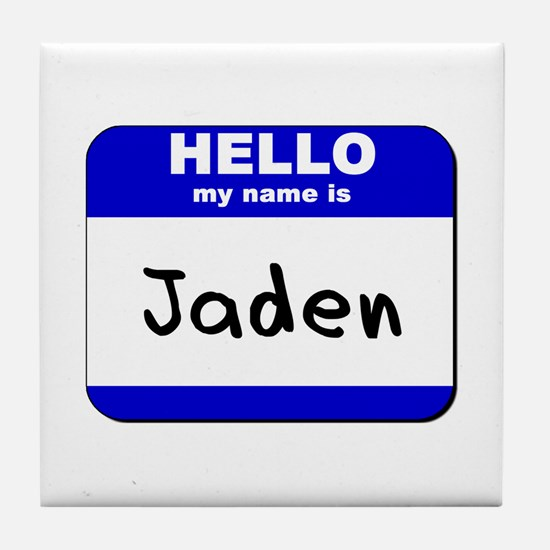 hello my name is jaden  Tile Coaster