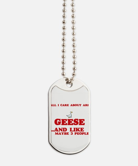 All I care about are Geese Dog Tags