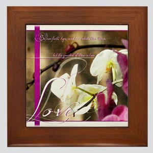 The greatest of these is Love Framed Tile