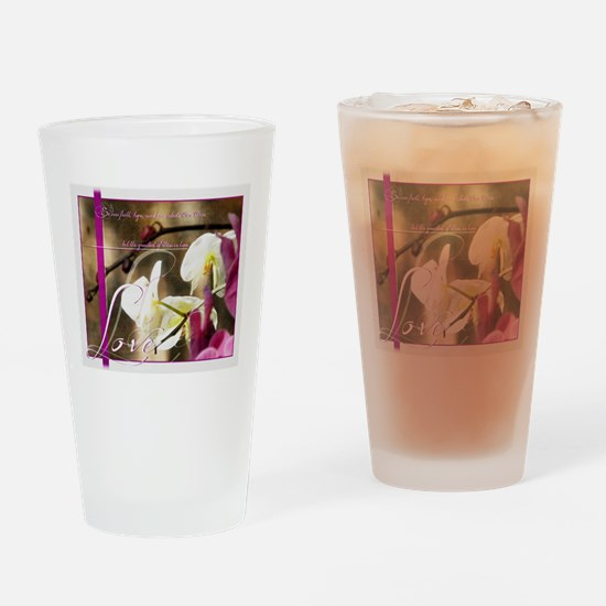 The greatest of these is Love Drinking Glass