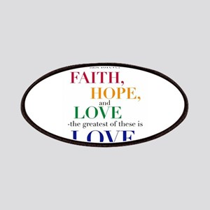 Faith, Hope, Love, The Greatest of these is Love P