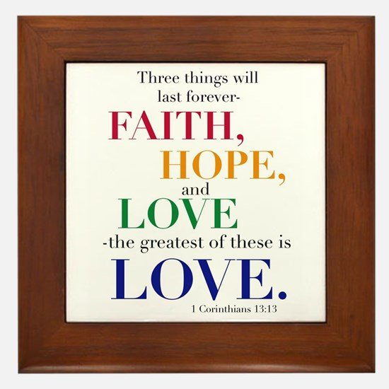 Faith, Hope, Love, The Greatest Of These Is Love F