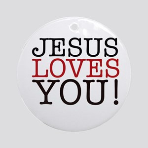 Jesus loves You! Ornament (Round)