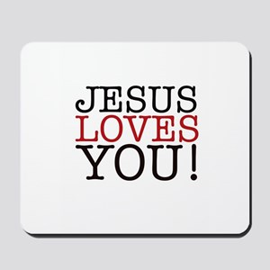 Jesus loves You! Mousepad