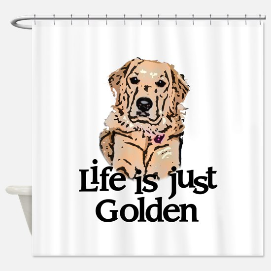 Life is Just Golden Shower Curtain