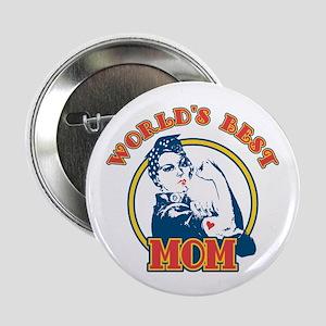Rosie Riveter Best Mom Button