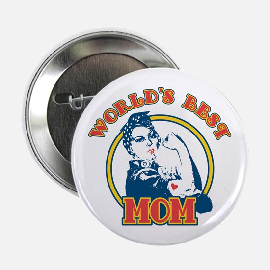 Rosie Riveter Best Mom Button