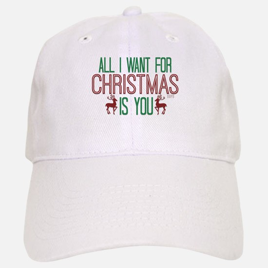 All I Want for Christmas Baseball Baseball Baseball Cap