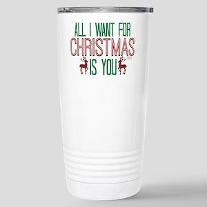 All I Want for Christmas Travel Mug
