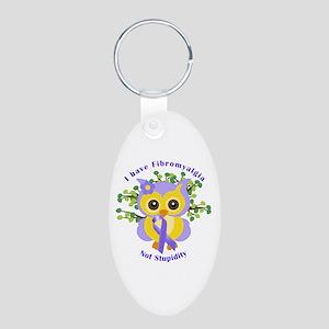 I have Fibromyalgia Aluminum Oval Keychain