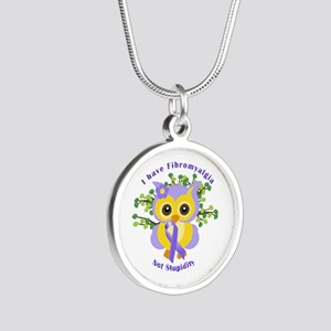 I Have Fibromyalgia Silver Round Necklace