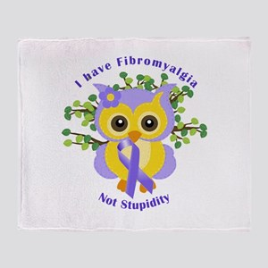 I have Fibromyalgia Throw Blanket