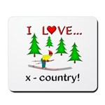I Love X Country Mousepad