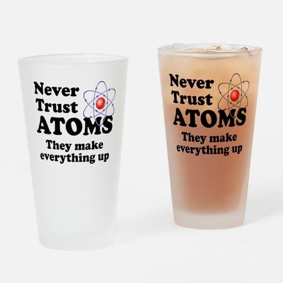 Never Trust Atoms Drinking Glass