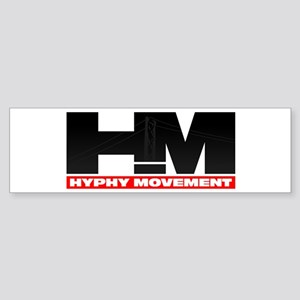Hyphy Movement Bumper Sticker