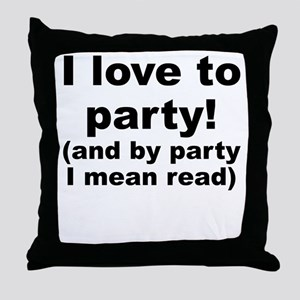 I Love To Party (And By Party I Mean Read) Throw P