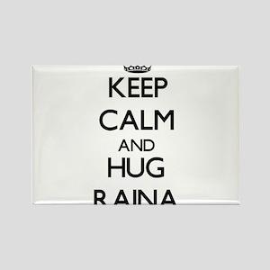 Keep Calm and HUG Raina Magnets