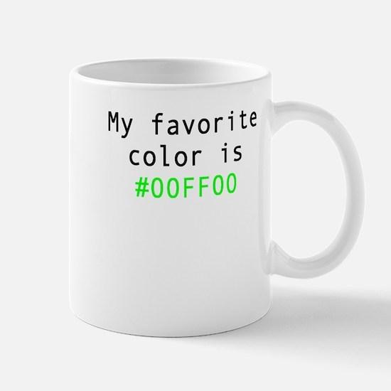 My Favorite Color Is 00FF00 Mugs