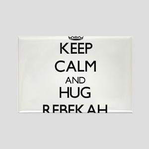 Keep Calm and HUG Rebekah Magnets