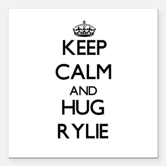 "Keep Calm and HUG Rylie Square Car Magnet 3"" x 3"""