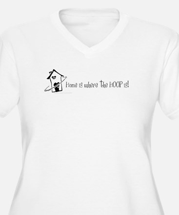 Home is where the hoop is Plus Size T-Shirt