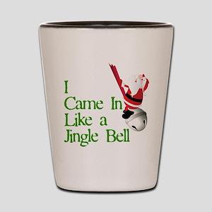 I Came In Like a Jingle Bell Shot Glass