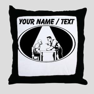 Police Interrogation Throw Pillow
