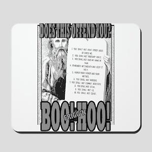 BOO FRIGG'N HOO! Mousepad
