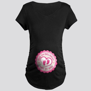 due for delivery Maternity T-Shirt