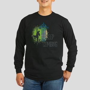 Keep climbing Long Sleeve Dark T-Shirt