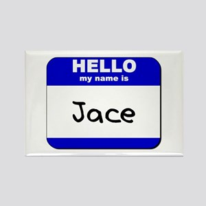 hello my name is jace Rectangle Magnet