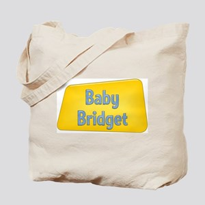 Baby Bridget Tote Bag