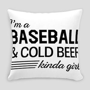 I'm a Baseball and Cold Beer kinda Girl Everyday P