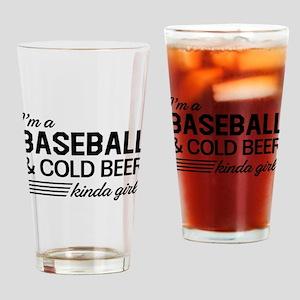 I'm a Baseball and Cold Beer kinda Girl Drinking G