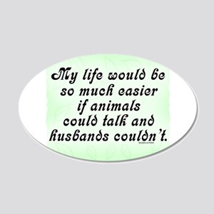 If Animals Could Talk Wall Decal