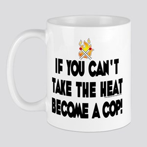 Can't beat the heat become a  Mug