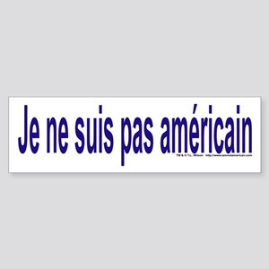"""I am not American"" French Sticker"