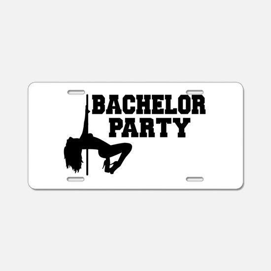 Bachelor Party girl Aluminum License Plate