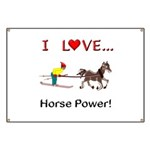 I Love Horse Power Banner
