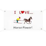 I Love Horse Power Banner