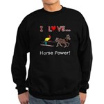 I Love Horse Power Sweatshirt (dark)