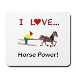 I Love Horse Power Mousepad