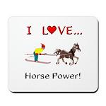 I Love Horse Power Mousepad