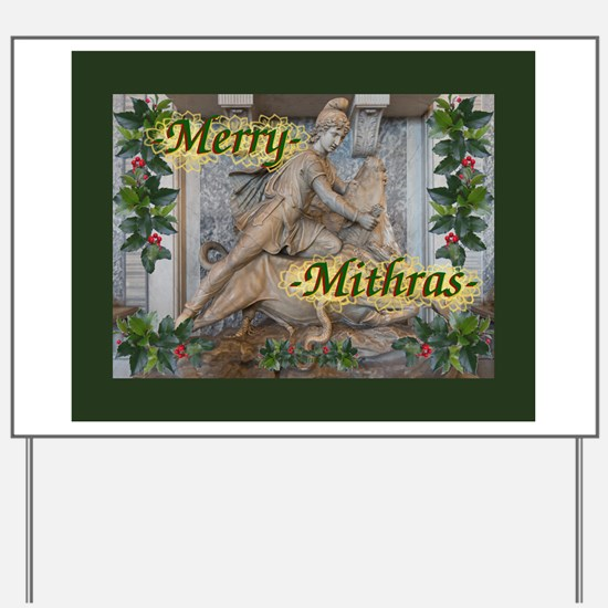 Merry Mithras Yard Sign