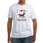 I Love Horses Fitted T-Shirt