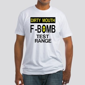 F-Bomb Test Range Fitted T-Shirt