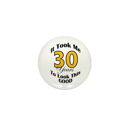30 Years Old Mini Button