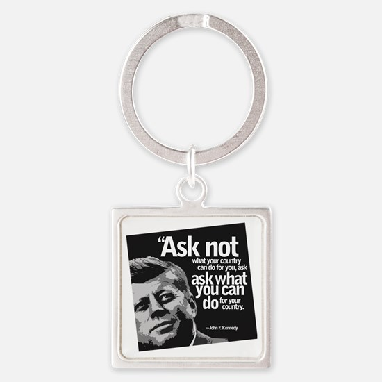 Ask Not What Your Country Can Do F Square Keychain