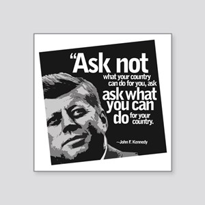 "Ask Not What Your Country C Square Sticker 3"" x 3"""